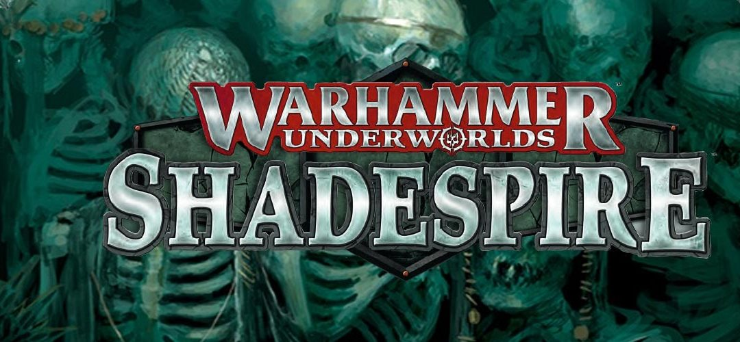 Podcast EP54: Shadespire Underworlds