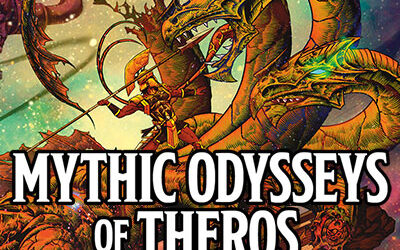 Podcast EP92: Mythic Odysseys of Theros